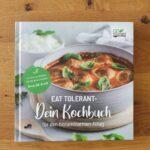 Eat Tolerant- Dein Kochbuch für den histaminarmen Alltag